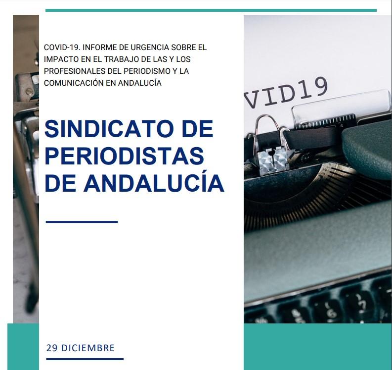 COVID-19. INFORME DE URGENCIA SOBRE EL IMPACTO EN EL TRABAJO DE LAS Y LOS PROFESIONALES DEL PERIODISMO Y LA COMUNICACIÓN EN ANDALUCÍA