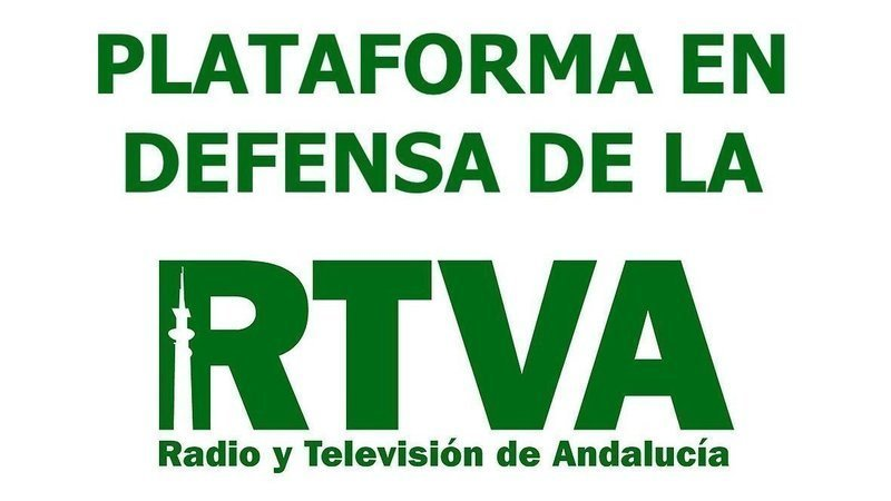 Plataforma en Defensa de la RTVA: Canal Sur de toda y para toda la ciudadanía andaluza