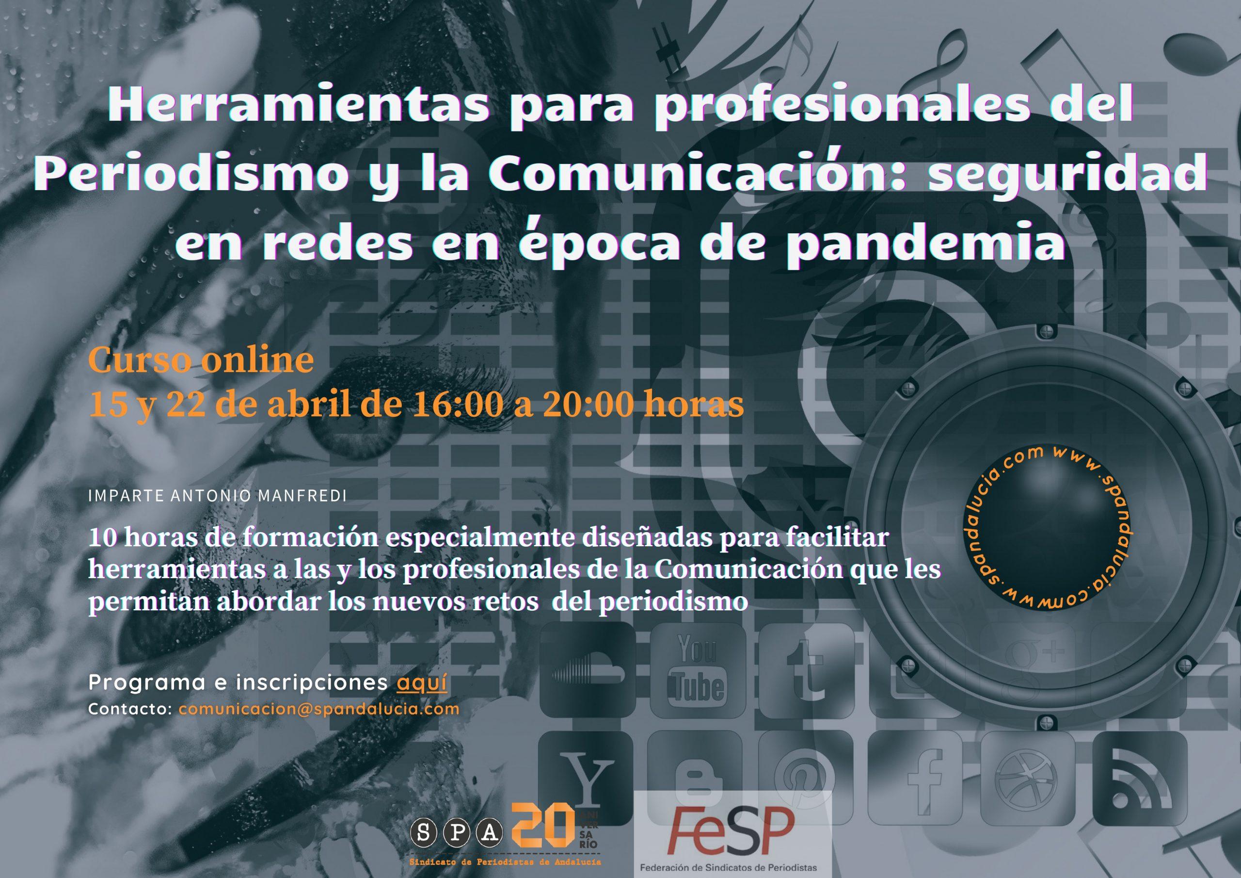 """¡Últimas plazas! taller """"herramientas para profesionales del periodismo y la comunicación: seguridad en redes en época de Pandemia"""""""